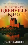 The Story of Grenville King (The Conor O'Shea Series, #3)