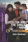 Colton and the Single Mom (The Coltons of Red Ridge #4)