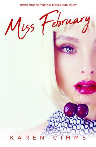 Miss February (Calendar Girl Duet, #1)