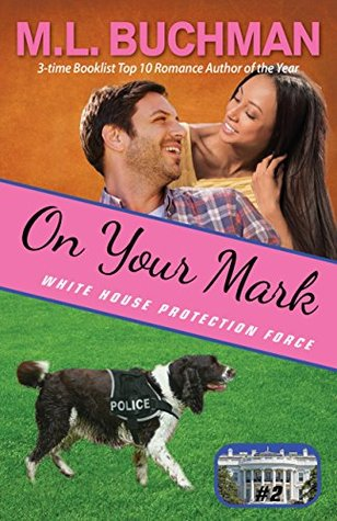 On Your Mark (White House Protection Force #2)