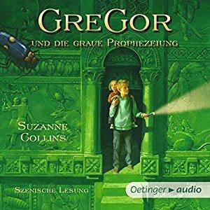 Gregor und die graue Prophezeiung (Underland Chronicles, #1)