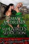 My Laird's Seduction (A Laird to Love, #4)