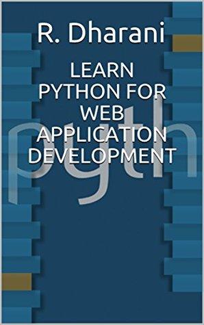 LEARN PYTHON FOR WEB APPLICATION DEVELOPMENT