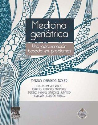 Medicina geriátrica + StudentConsult en español: Una aproximación basada en problemas