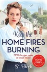 Keep the Home Fires Burning (Keep the Home Fires Burning #1)
