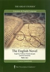 The English Novel (Great Courses, #2429)