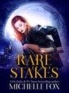 Rare Stakes (Immortal Kin, #1)