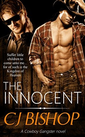 Hope: The Innocent Part 1 (The Cowboy Gangster, #7)