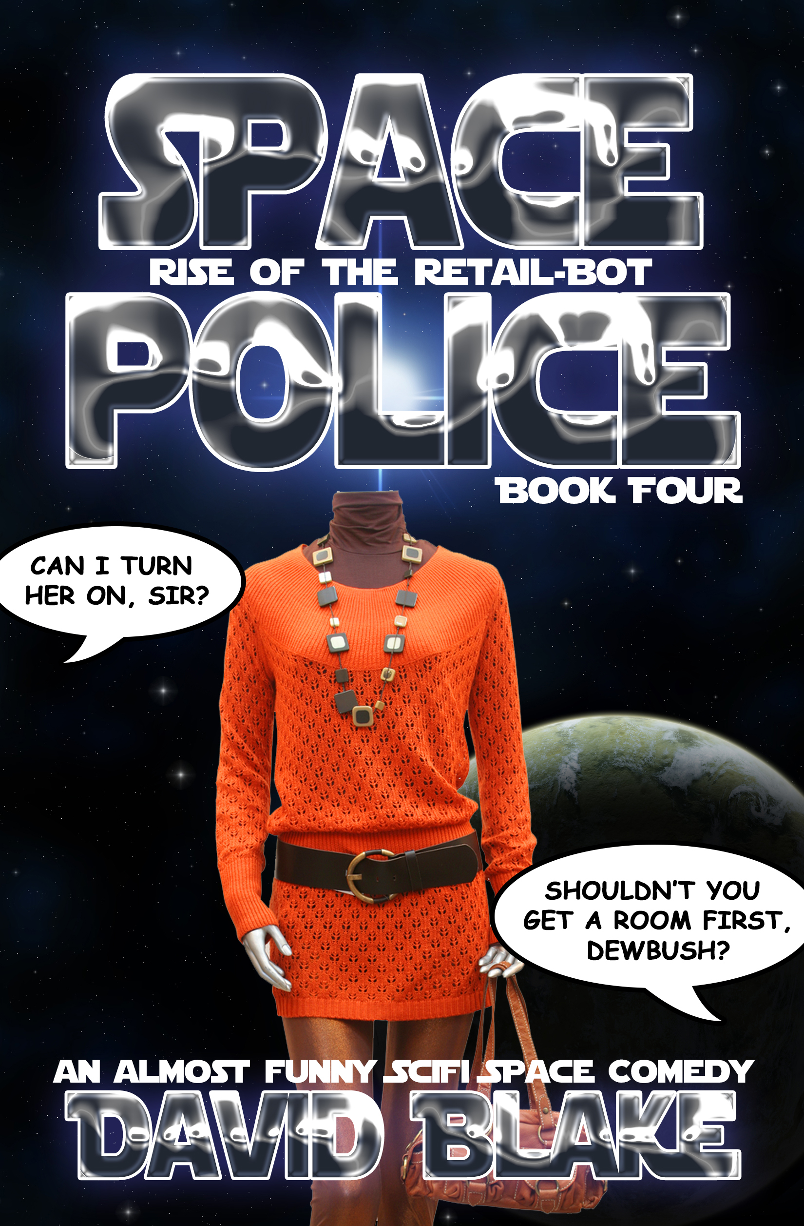Rise of the Retail-Bot (Space Police #4)