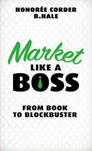 Market Like a Boss: From Book to Blockbuster (Like a Boss, #3)