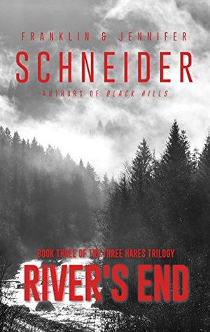 River's End: Book Three of the Three Hares Trilogy