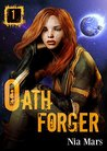 Oath Forger 1 (Oath Forger, #1)