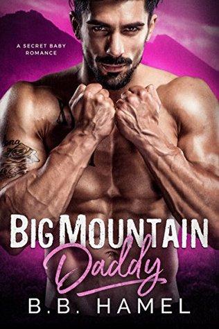 Big Mountain Daddy by B.B. Hamel