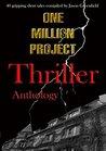 One Million Project: Thriller Anthology