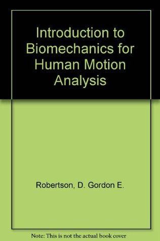 introduction-to-biomechanics-for-human-motion-analysis