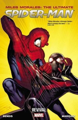 Miles Morales: Ultimate Spider-Man, Volume 1: Revival