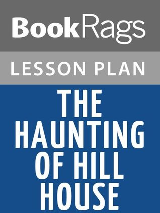 Lesson Plans The Haunting of Hill House