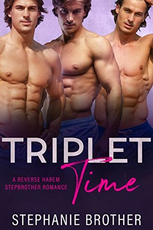 Triplet Time by Stephanie Brother