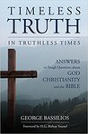 Timeless Truth in Truthless Times by George Bassilios