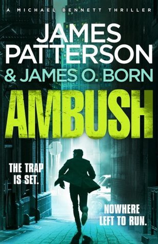 Ambush by James Patterson and James O. Born