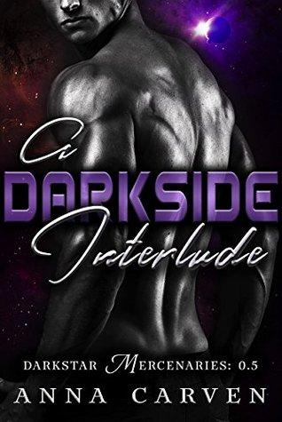 A Darkside Interlude (Darkstar Mercenaries, #0.5)