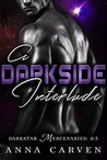 A Darkside Interlude (Darkstar Mercenaries, .5)
