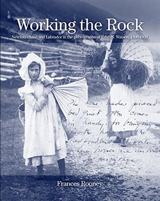 working-the-rock-newfoundland-and-labrador-in-the-photographs-of-edith-s-watson-1890-1930