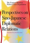 Perspectives on Sino-Japanese Diplomatic Relations (JAPAN LIBRARY Book 16)