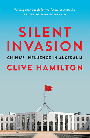Silent Invasion: China's influence in Australia