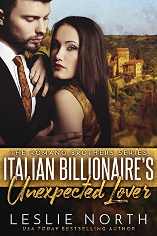Italian Billionaire's Unexpected Lover by Leslie North