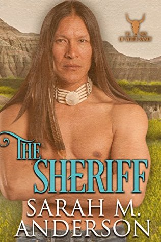 The Sheriff by Sarah M. Anderson