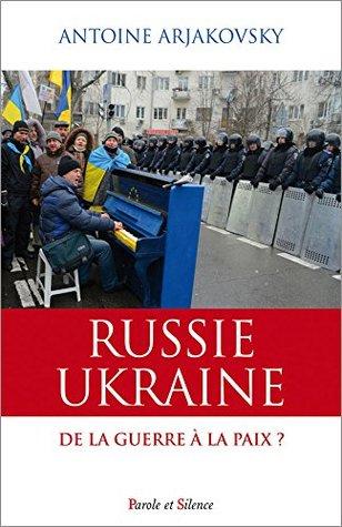 Russie - Ukraine. De la guerre à la paix ? (Collège des Bernardins)