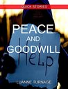 Peace and Goodwill: QUICK READS #4