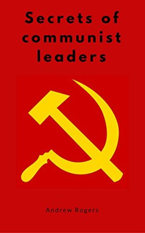 secrets-of-communist-leaders