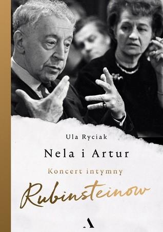 Nela i Artur. Koncert intymny Rubinstein...