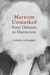 Marxism Unmasked by Ludwig von Mises