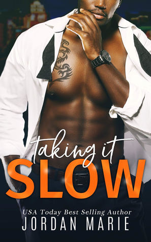 Taking It Slow (Doing Bad Things, #3)