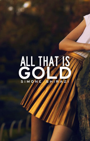 All That is Gold (Gold Series, #1)