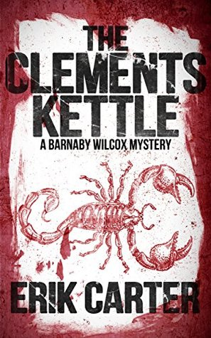 The Clements Kettle (Barnaby Wilcox Wild West Mysteries #1)