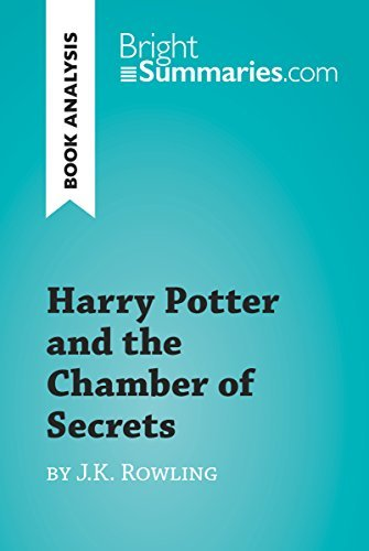 Harry Potter and the Chamber of Secrets by J.K. Rowling (Book Analysis): Detailed Summary, Analysis and Reading Guide (BrightSummaries.com)