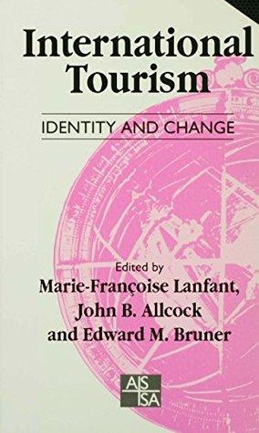 International Tourism: Identity and Change