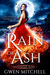 Rain of Ash by Gwen Mitchell
