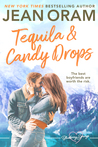 Tequila and Candy Drops (Blueberry Springs #6)