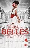Les Belles by Dhonielle Clayton