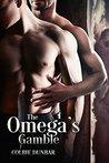 The Omega's Gamble (Lord Trenton Historical Mpreg Book 1)