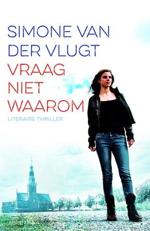 Simone van der Vlugt - Vraag niet waarom - bookcover