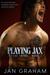 Playing Jax (Wylde Shore Bo...
