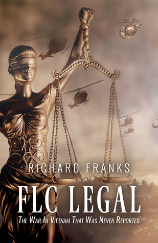 FLC Legal: The War in Vietnam that was Never Reported