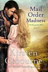 Mail Order Madness (Brides of Beckham, #3)