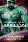 Soulless (Detyen Warriors, #1)